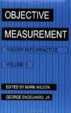 Objective Measurement Theory into Practice