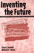 Inventing the Future Information Services for a New Millenium