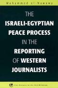 Israeli-Egyptian Peace Process in the Reporting of Western Journalists