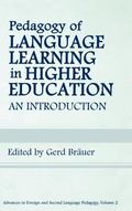 Pedagogy of Language Learning in Higher Education An Introduction