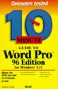 10 Minute Guide to Word Pro: 96 Edition for  Windows 3.11 - Jennifer Fulton - Hardcover