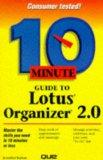 10 Minute Guide to Lotus Organizer 2.0