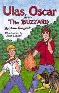 Ulas, Oscar and the Buzzard