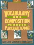 Vocabulary and Composition Through Pleasurable Reading: Book 3