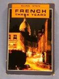 French Three Years: Review Text