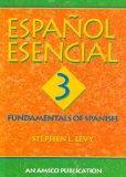 Espanol Esencial: Book 3