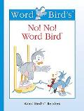 No! No! Word Bird