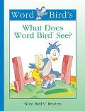 Word Bird's What Does Word Bird See?