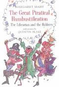 Great Piratical Rumbustification & the Librarian and the Robbers &, The Librarian and the Ro...