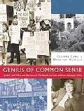 Genius of Common Sense: Jane Jacobs and the Story of The Death and Life of Great American Ci...