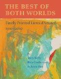 The Best of Both Worlds: Finely Printed Livres d Artistes, 1910 2010