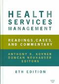 Health Services Management Readings, Cases, and Commentary