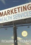 Marketing Health Services, Second Edition