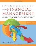 Introduction to the Financial Management of Healthcare Organizations, Fifth Edition