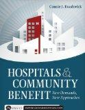 Hospitals & Community Benefit: New Demands, New Approaches