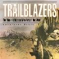 Trailblazers: The Men and Women Who Forged the West - Constance Jones - Hardcover - Special ...