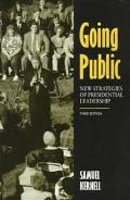 Going Public New Strategies of Presidential Leadership