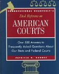 Congressional Quarterly's Desk Reference on American Courts