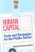 Managing Human Resources Strategically in the Public Sector: Trends and New Directions