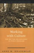 Working With Culture How the Job Gets Done in Public Programs