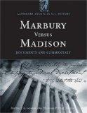 Marbury Versus Madison: Documents and Commentary (Landmark Events in Us History)