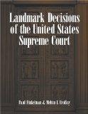 Landmark Decisions of the United States Supreme Court