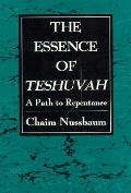 Essence of Teshuvah A Path to Repentance