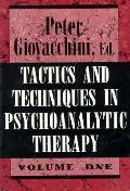 Tactics & Techniques in Psychoanalytic Therapy