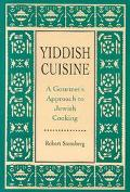Yiddish Cuisine A Gourmet's Approach to Jewish Cooking