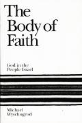 Body of Faith God and the People of Israel
