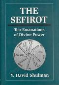 Sefirot Ten Emanations of Divine Power