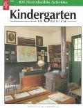 Kindergarten in Review