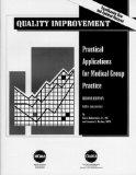 Quality Improvement Practical Applications for Medical Group Practices
