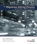 Physician Billing Process Avoiding Potholes in the Road to Getting Paid