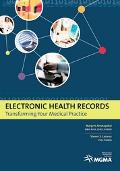 Electronic Health Records Transforming Your Medical Practice