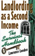 Landlording As a Second Income The Survival Handbook