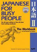 Japanese for Busy People II : The Workbook for the Revised 3rd Edition 1 CD Attached