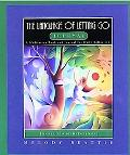 Language of Letting Go Journal A Meditation Book and Journal for Daily Reflection