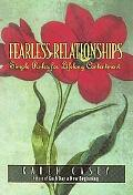 Fearless Relationships Simple Rules for Lifelong Contentment