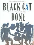 Black Cat Bone The Life of Blues Legend Robert Johnson