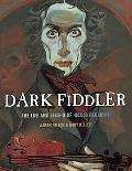 Dark Fiddler: The Life and Legend of Nicol Paganini