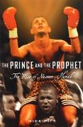 The Prince and the Prophet: The Rise of Naseem Hamed - Nick Pitt - Paperback
