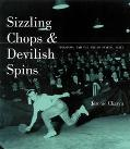 Sizzling Chops & Devilish Spins Ping-Pong and the Art of Staying Alive