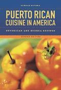 Puerto Rican Cuisine in America Nuyorican and Bodega Recipes