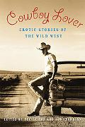 Cowboy Lover Erotic Stories of the Wild West