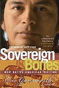 Sovereign Bones New Native American Writing
