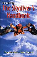 Parachuting The Skydiver's Handbook
