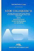 Logic Colloquium '01 Proceedings Of The Annual European Summer Meeting Of The Association Fo...