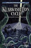Klarkash-Ton Cycle: The Lovecraftian Fiction of Clark Ashton Smith