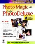Photo Magic with Adobe PhotoDeluxe - Sally Wiener Grotta - Paperback